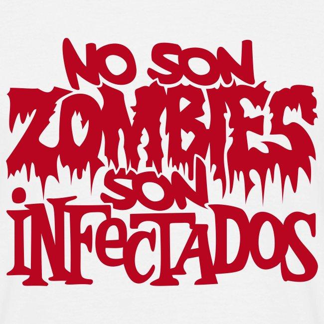 No son Zombies son Infectados (Estampacion aterciopelada)