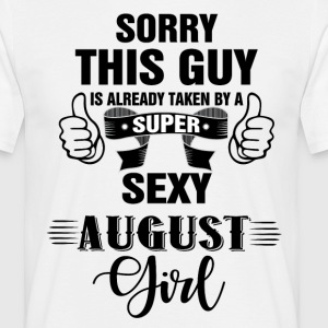 sorry this guy is already taken by a super sexy a T-Shirts - Men's T-Shirt