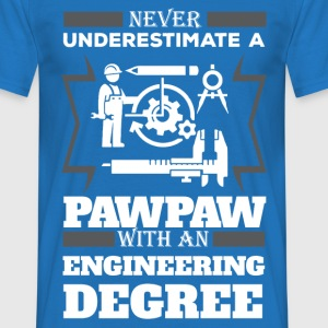 Never Underestimate A Pawpaw With An Engineer De T-Shirts - Men's T-Shirt
