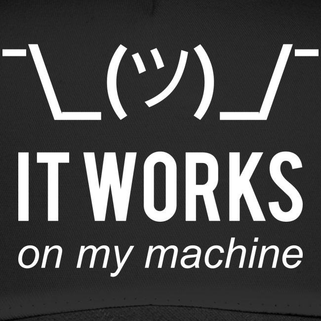 It works on my machine Programmierer Mütze