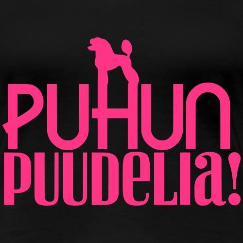Puhun Puudelia!