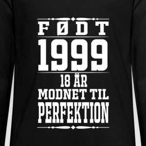 1999 – 18 years perfection - 2017 - DK Long Sleeve Shirts - Teenagers' Premium Longsleeve Shirt