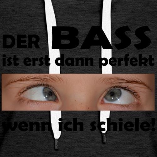 Bass macht schielen