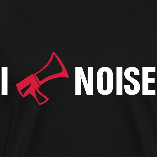 i love noise