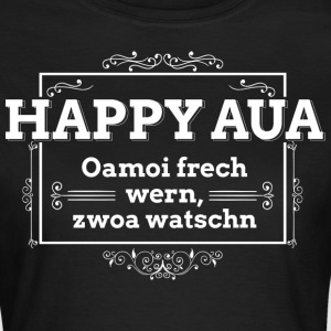 Happy Aua T-Shirts - Frauen T-Shirt