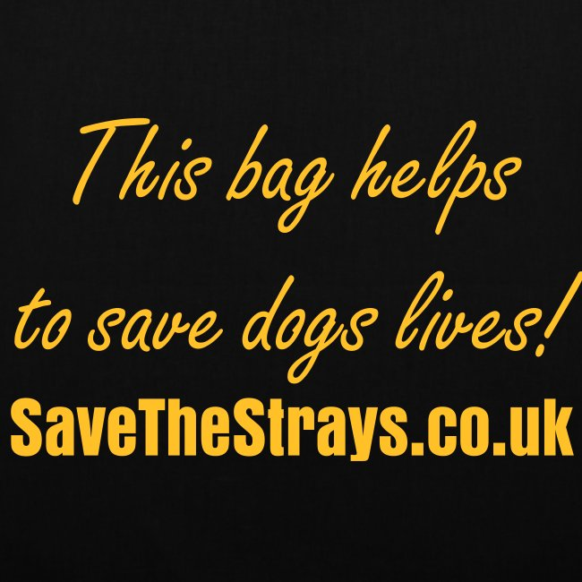 'This bag helps to save dogs lives!' bag