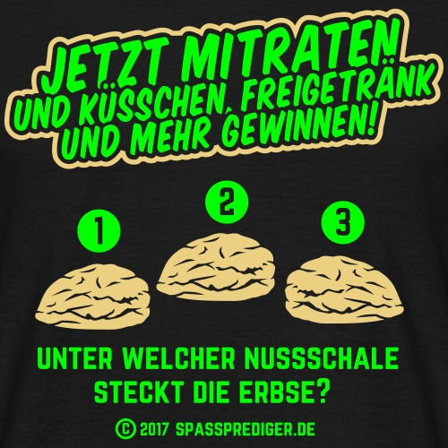 "lustiges Flirt-Shirt ""Hütchenspiel"""