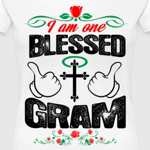 I Am One Blessed Gram T-Shirts - Women's Premium T-Shirt