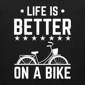 Life is better on a bike Sportbekleidung - Männer Premium Tank Top