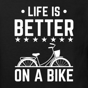 Life is better on a bike T-Shirts - Kinder Bio-T-Shirt