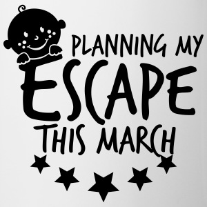 Planning my Escape this March Tassen & Zubehör - Tasse