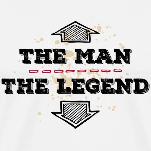 the Man the Legend legendär Sexprotz Macho Titan