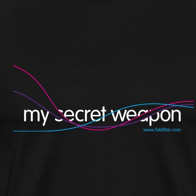 FabFilter T-Shirt - My Secret Weapon