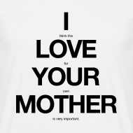 Design ~ i think the love for your own mother is very important