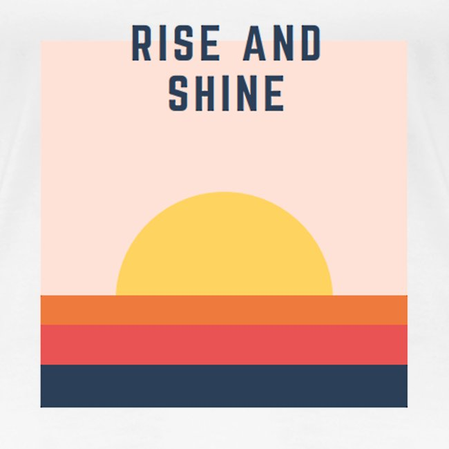 'Rise & Shine' Womens T-Shirt