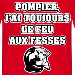 POMPIER, J'AI TOUJOURS LE FEU AUX FESSES