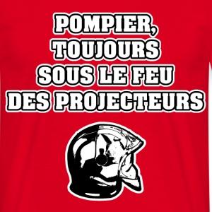 POMPIER, TOUJOURS SOUS LE FEU DES PROJECTEURS