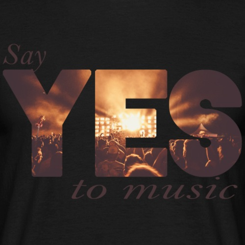 Yes to music