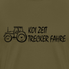 Koi Zeit - Trecker fahre - Männer Premium T-Shirt