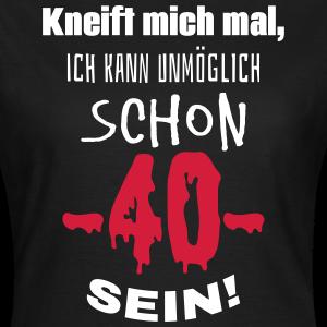 """Geburtstag T-Shirts mit """"Unmöglich 40 Jahre"""""""