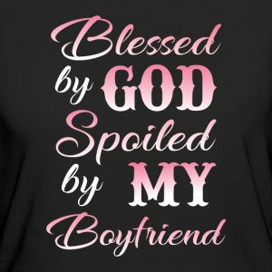 Blessed by god spoiled by my boyfriend Tee shirts - T-shirt Bio Femme