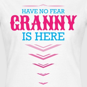 Have No Fear Granny Is Here T-Shirts - Women's T-Shirt