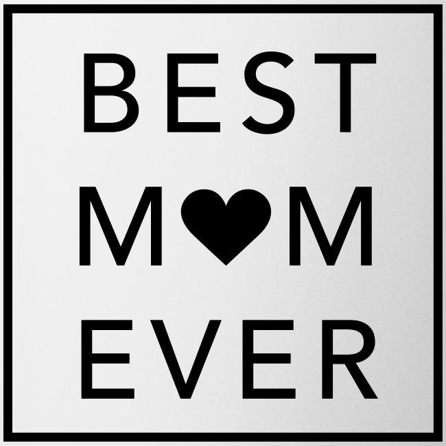 Best Mom ever – weiße Tasse (dh)