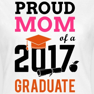 Class of 2017 Proud Mom Graduation  T-Shirts - Women's T-Shirt