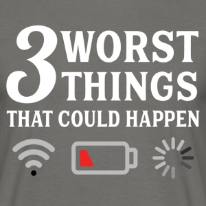 3 Worst Things That Could Happen T-Shirts - Men's T-Shirt