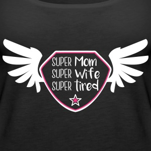 Super Mom - Super Wife - Super tired Topper - Premium singlet for kvinner