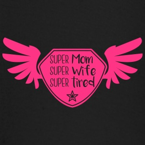 Super Mom - Super Wife - Super tired Baby Long Sleeve Shirts - Baby Long Sleeve T-Shirt