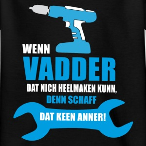 Vadder T-Shirts - Kinder T-Shirt