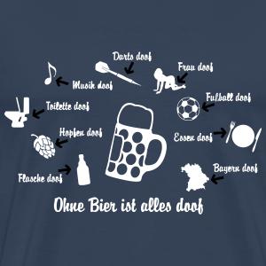 Ohne Bier ist alles doof