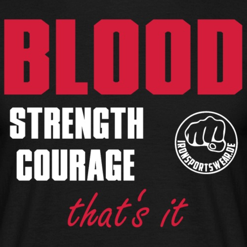 CourageStrengthBlood_3