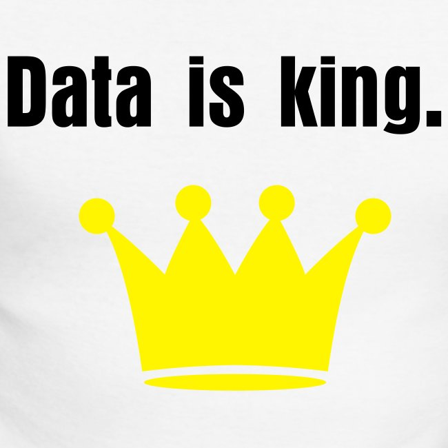 Data is King T