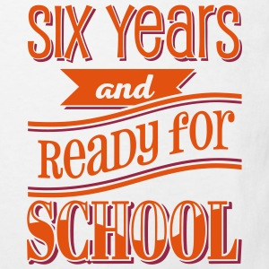 Six and ready for school 2C T-Shirts - Kinder Bio-T-Shirt