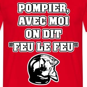 POMPIER, AVEC MOI ON DIT FEU LE FEU - JEUX DE MOTS