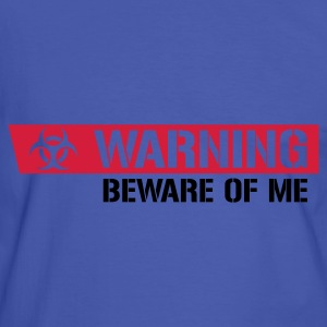 Warning - Beware of me - Männer Kontrast-T-Shirt