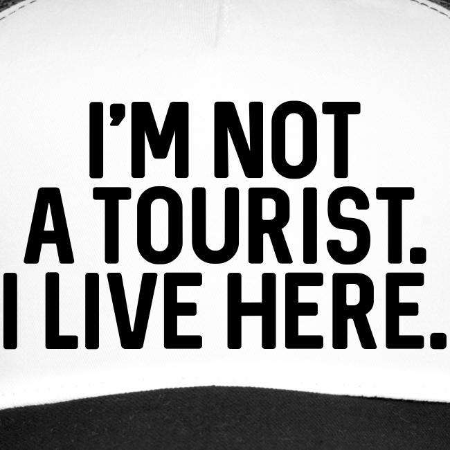 Not a Tourist - Trucker Cap - #BAMBERG-SHIRT