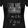 F*ck You Tee [Ladies] - Women's Premium T-Shirt