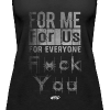 F*ck You Tank [Ladies] - Women's Premium Tank Top