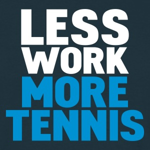 Marinblå less work more tennis T-shirts - T-shirt herr
