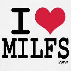 Weiß i love milfs by wam T-Shirts
