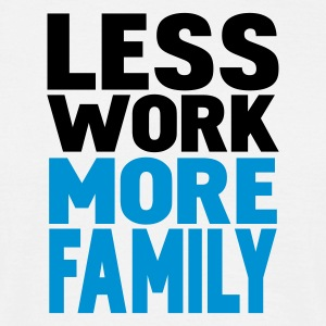 Hvid less work more family T-shirts - Herre-T-shirt