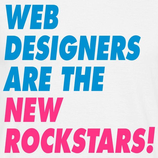 Web Designers Are The New Rockstars!
