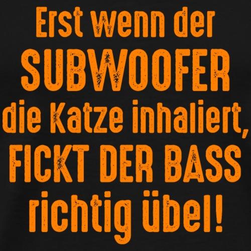 Subwoofer-Spruch Katze fickt der Bass richtig übel