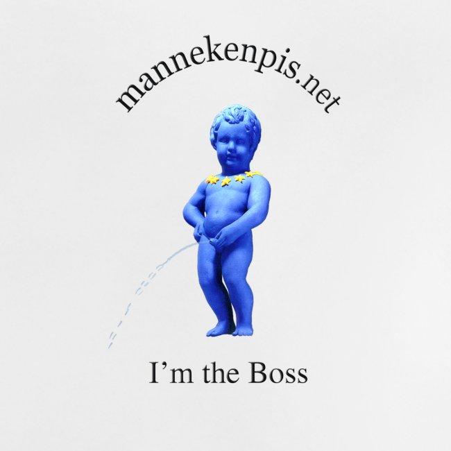 mannekenpis I AM THE BOSS