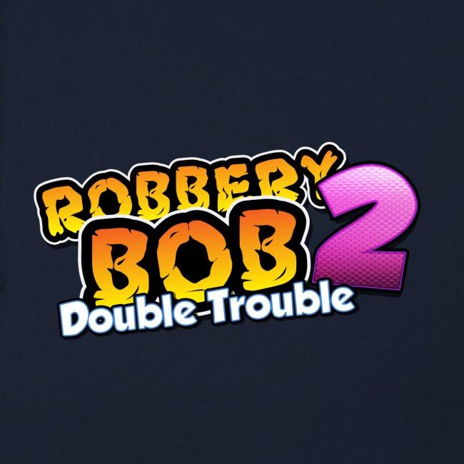 Robbery Bob: Double Trouble - Unisex!