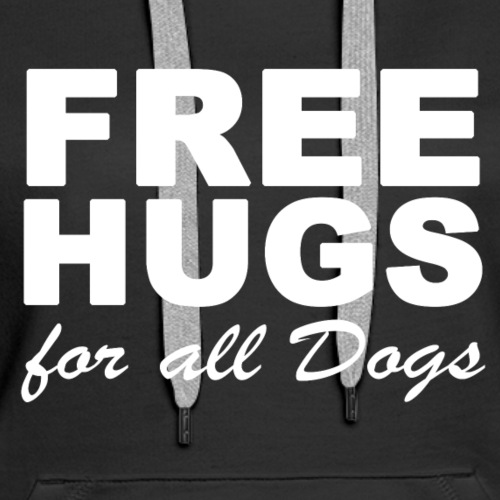 Free Hugs for all Dogs