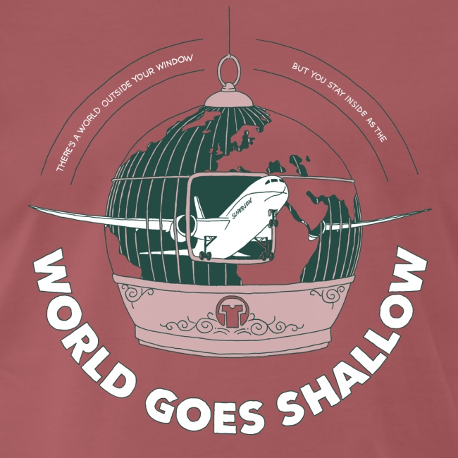 World Goes Shallow  ♂